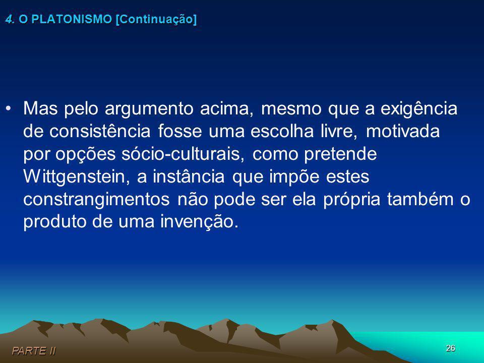 4. O PLATONISMO [Continuação]